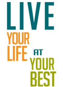 Live Your Life at Your Best